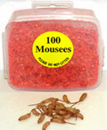 100 Mousees Packed in plastic container.